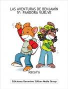 RatoYo - LAS AVENTURAS DE BENJAMÍN5º: PANDORA VUELVE