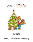 MINESTE - ECHO DU RONGEUREDITION n°1 spécial Noel