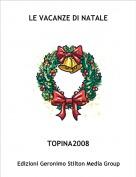 TOPINA2008 - LE VACANZE DI NATALE
