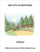 TOPACO - UNA GITA IN MONTAGNA