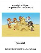 florence8 - consigli utili per organizzarci in vacanza