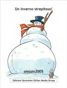 alessio2005 - Un inverno strepitoso!