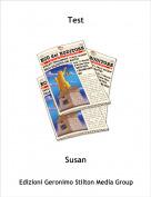 Susan - Test