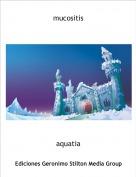 aquatia - mucositis