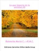 Ratoncita Marta C.-->R.M.C. - Lo que importa és la amistad (4)