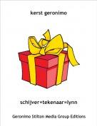 schijver+tekenaar=lynn - kerst geronimo
