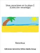 Ratonikua - Unas vacaciones en la playa 2(Colección veraniega)