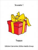 Toppys - Scusate !