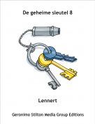 Lennert - De geheime sleutel 8