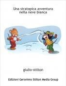 giulio-stilton - Una stratopica avventura nella neve bianca