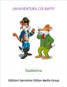 Daddolina - UN'AVVENTURA COI BAFFI!