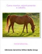 ireneratocina. - Como montar ratonicamente a caballo.