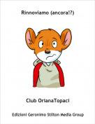 Club OrianaTopaci - Rinnoviamo (ancora!?)