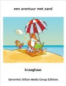 knaaghaas - een avontuur met zand