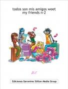p.r - todos son mis amigos weet my friends n·2