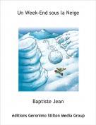 Baptiste Jean - Un Week-End sous la Neige