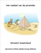 shivastri moelchand - het raadsel van de piramide