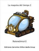 RatonaUnica12 - La maquina del tiempo 2