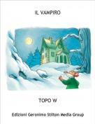 TOPO W - IL VAMPIRO