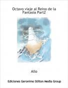 Allo - Octavo viaje al Reino de la Fantasía Part2
