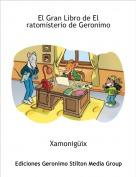 Xamonigüix - El Gran Libro de El ratomisterio de Geronimo