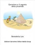 Benedetta Leo - Geronimo e il segretodella piramide