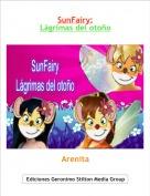 Arenita - SunFairy:Lágrimas del otoño