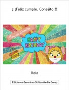 Rola - ¡¡¡Feliz cumple, Conejito!!!