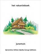junemuis - het vakantieboek