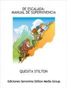 QUESITA STILTON - DE ESCALADA:MANUAL DE SUPERVIVENCIA