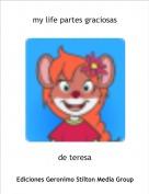 de teresa - my life partes graciosas