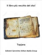 Topjana - Il libro più vecchio del sito!
