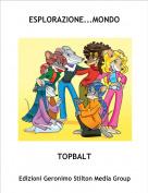 TOPBALT - ESPLORAZIONE...MONDO