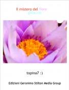 topina7 :) - Il mistero del fiore del ghiaccio