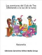 Ratonelia - Las aventuras del Club de Tea 3(Bailando a la luz de la luna)
