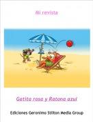 Gatita rosa y Ratona azul - Mi revista