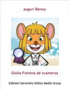 Giulia Fontina de scamorza - auguri Benny