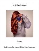 Laura - La Vida de Anaís