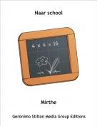 Mirthe - Naar school