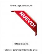 Ratita pianista - Nueva saga personajes