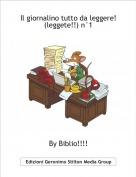 By Biblio!!!! - Il giornalino tutto da leggere!(leggete!!) n°1