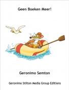 Geronimo Semton - Geen Boeken Meer!