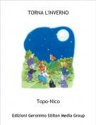 Topo-Nico - TORNA L'INVERNO