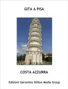COSTA AZZURRA - GITA A PISA