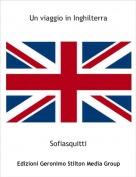 Sofiasquitti - Un viaggio in Inghilterra