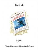 Topoca - Blog/club