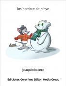 joaquinbatero - los hombre de nieve