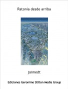jaimedt - Ratonia desde arriba