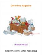 Hieronymus! - Geronimo Magazine
