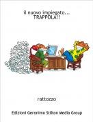 rattozzo - il nuovo impiegato... TRAPPOLA!!